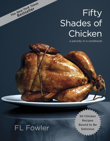 50.Shades.of.Chicken